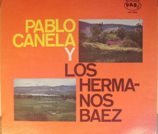 Pablo Canela Y Los Hermanos Báez Gavilan Tocuyano Vinyl, LP, Album