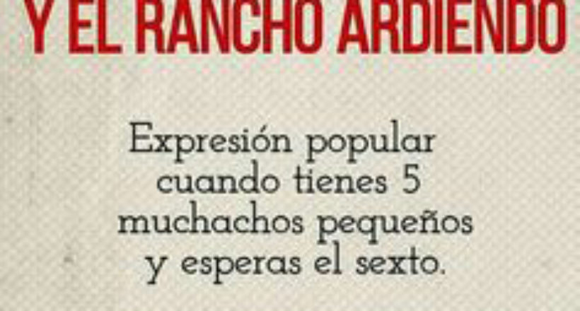 Rancho ardiendo
